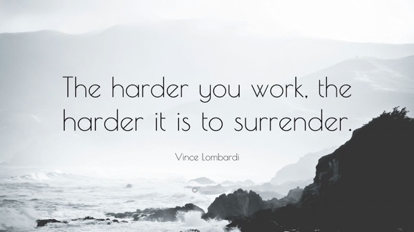 8127 Vince Lombardi Quote The harder you work the harder it is to